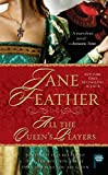 Feather, Jane: All the Queen's Players
