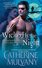 Wicked Is the Night by Catherine Mulvany