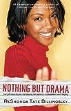 Billingsley, ReShonda Tate: Nothing But Drama (Good Girlz)