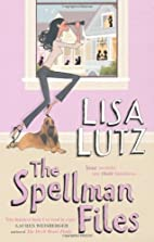 The Spellman Files by Lisa Lutz