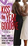 Thomas, Brenda L.: Kiss the Year Goodbye