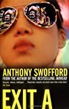 Anthony Swofford: Exit A