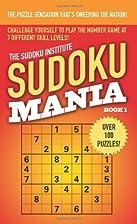 Sudoku Mania #1 by Sudoku Institute