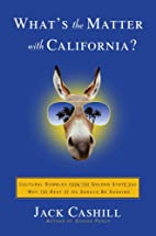 What's the Matter with California?: Cultural…