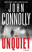 The Unquiet: A Thriller by John Connolly