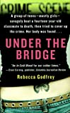 Godfrey, Rebecca: Under the Bridge