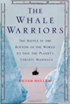 The Whale Warriors: The Battle at the Bottom…