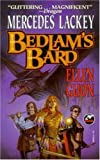 Lackey, Mercedes: Bedlam&#39;s Bard