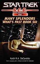 Many Splendors by Keith R. A. DeCandido