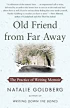 Old Friend from Far Away: The Practice of…