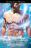 Carrington, Rachel: Lover from Another World: Ellora's Cave Presents