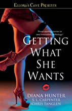 Getting What She Wants: Ellora's Cave…