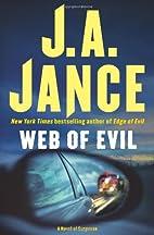 Web of Evil: A Novel of Suspense by J.A.…