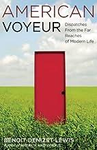 American Voyeur: Dispatches From the Far…