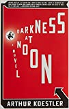 Koestler, Arthur: Darkness at Noon