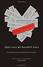They Call Me Naughty Lola: Personal Ads from…
