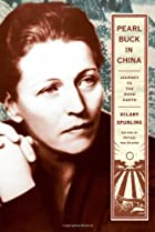 Pearl Buck in China: Journey to The Good…