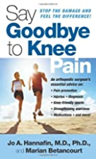 Say Goodbye to Knee Pain by Marian…