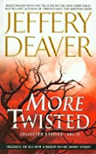 More Twisted:Collected Stories 2 by Jeffery…