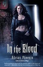 In the Blood by Adrian Phoenix