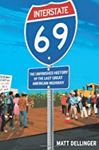 Interstate 69: The Unfinished History of the…