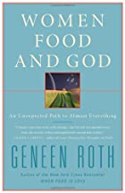 Women, Food and God: An Unexpected Path to…