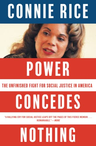 power-concedes-nothing-the-unfinished-fight-for-social-justice-in-america