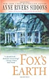 Anne Rivers Siddons: Fox's Earth