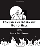 Edmund and Rosemary Go to Hell: A Story We…