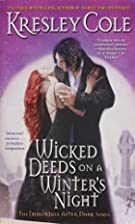 Wicked deeds on a winter's night by Kresley…