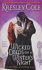 Wicked deeds on a winter's night by Kresley…