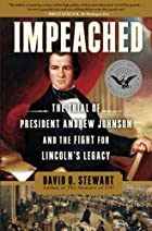 Impeached: The Trial of President Andrew…