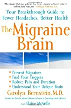 The Migraine Brain: Your Breakthrough Guide…