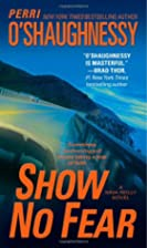Show No Fear: A Nina Reilly Novel by Perri…