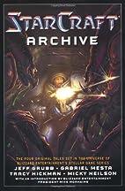 The Starcraft Archive: An Anthology by Jeff…