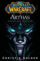 World of Warcraft: Arthas - Rise of the Lich…