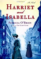 Harriet and Isabella by Patricia&hellip;