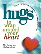 Hugs to Wrap Around Your Heart: 10th…