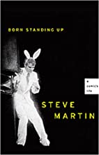 Born Standing Up: A Comic's Life by Steve…