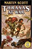 Scott, Martin: Thraxas at War