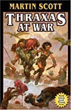 Thraxas at War by Martin Scott