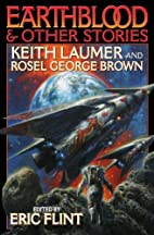 Earthblood & Other Stories by Keith Laumer