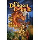 The Dragon Done It by Eric Flint