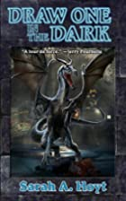 Draw One in the Dark by Sarah A. Hoyt