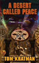 A Desert Called Peace by Tom Kratman