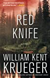 William Kent Krueger: Red Knife: A Novel (Cork O'Connor Mysteries)