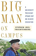 Big Man on Campus: A University President…