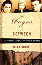 The Pages In Between: A Holocaust Legacy of…