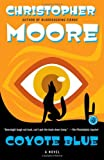 Moore, Christopher: Coyote Blue: A Novel