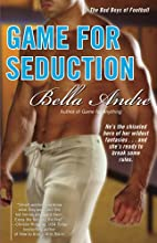 Game for Seduction by Bella Andre